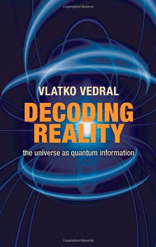 9780199237692: Decoding Reality: The Universe as Quantum Information