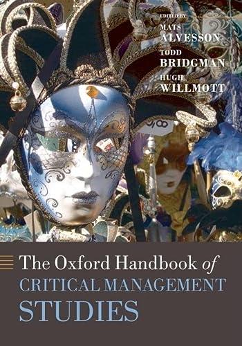 9780199237715: The Oxford Handbook of Critical Management Studies (Oxford Handbooks)