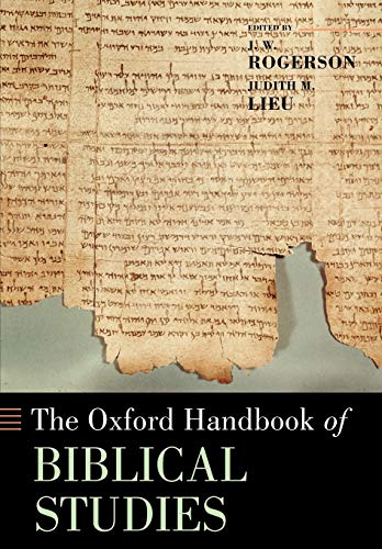 9780199237777: The Oxford Handbook of Biblical Studies (Oxford Handbooks in Religion and Theology)
