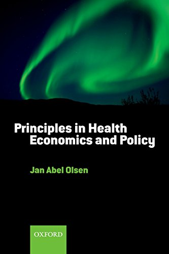 9780199237814: Principles in Health Economics and Policy