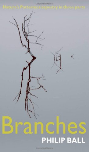9780199237982: Branches: Nature's patterns: a tapestry in three parts