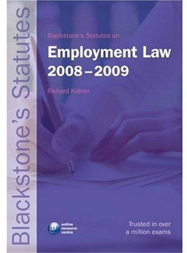 9780199238194: Blackstone's Statutes on Employment Law 2008-2009 (Blackstone's Statute Book)