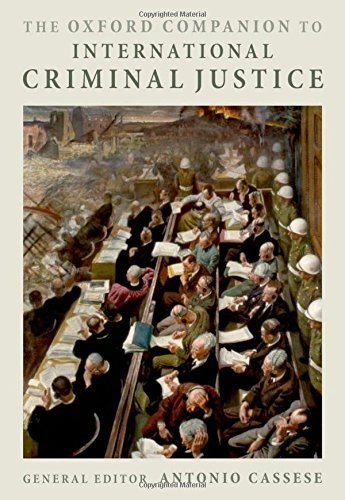 9780199238316: The Oxford Companion to International Criminal Justice