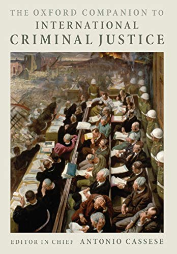 9780199238323: The Oxford Companion to International Criminal Justice