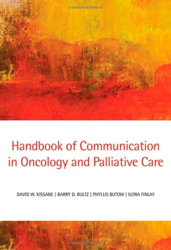 9780199238361: Handbook of Communication in Oncology and Palliative Care