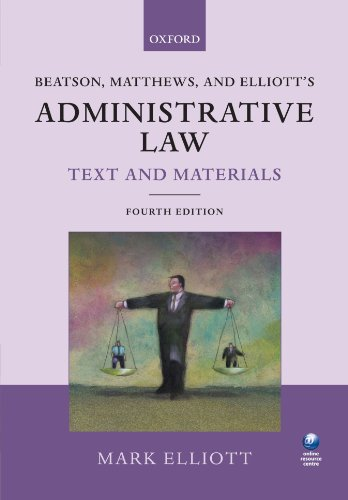 9780199238521: Beatson, Matthews and Elliott's Administrative Law Text and Materials