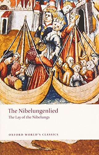 9780199238545: The Nibelungenlied The Lay of the Nibelungs (Oxford World's Classics)