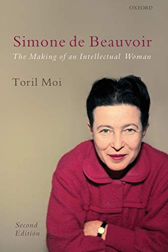 9780199238729: Simone de Beauvoir: The Making of an Intellectual Woman
