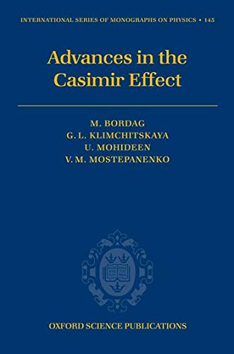 9780199238743: Advances in the Casimir Effect (International Series of Monographs on Physics)