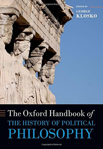 9780199238804: The Oxford Handbook of the History of Political Philosophy