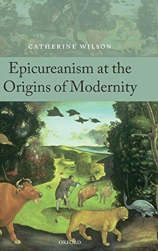 9780199238811: Epicureanism at the Origins of Modernity