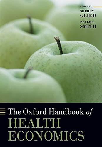 9780199238828: The Oxford Handbook of Health Economics