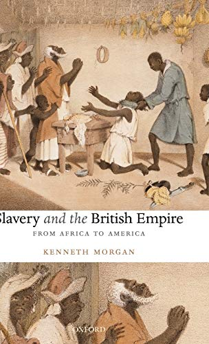 9780199238996: Slavery and the British Empire: From Africa to America