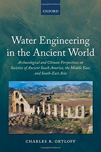 9780199239092: Water Engineering in the Ancient World: Archaeological and Climate Perspectives on Societies of Ancient South America, the Middle East, and South-East Asia