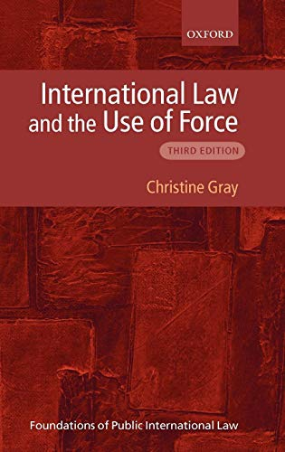 9780199239146: International Law and the Use of Force (Foundations of Public International Law)