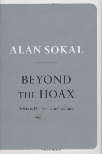 9780199239207: Beyond the Hoax: Science, Philosophy and Culture