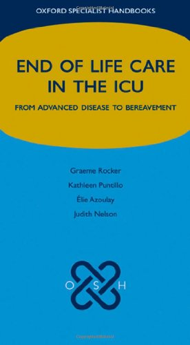 9780199239245: End of Life Care in the ICU: From advanced disease to bereavement (Oxford Specialist Handbooks in End of Life Care)
