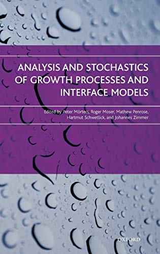Analysis and Stochastics of Growth Processes and: Morters, Peter &
