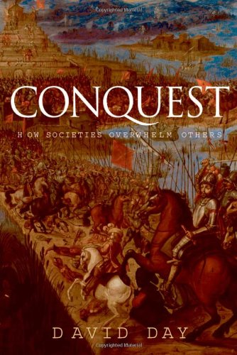 9780199239344: Conquest: How Societies Overwhelm Others