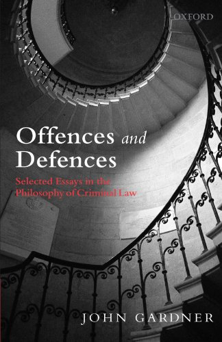 9780199239368: Offences and Defences: Selected Essays in the Philosophy of Criminal Law