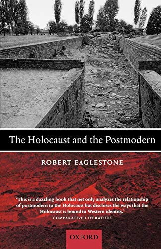 9780199239375: The Holocaust and the Postmodern