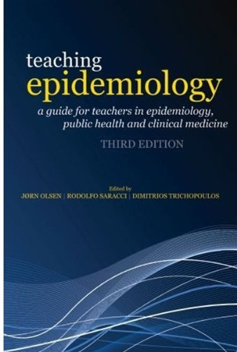 9780199239481: Teaching Epidemiology: A guide for teachers in epidemiology, public health and clinical medicine