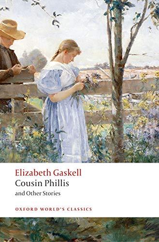 9780199239498: Cousin Phillis and Other Stories