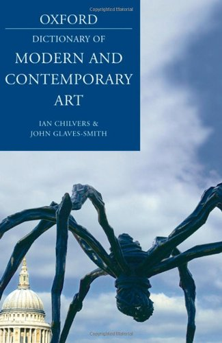 9780199239658: A Dictionary of Modern and Contemporary Art (Oxford Paperback Reference)