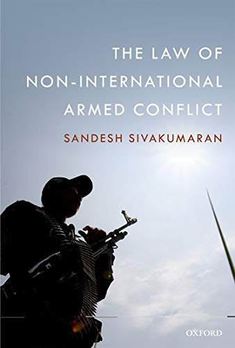 9780199239795: The Law of Non-International Armed Conflict