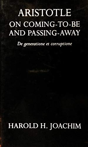 9780199240142: Aristotle On Coming to Be and Passing Awa (Oxford University Press Academic Monograph Reprints S.)