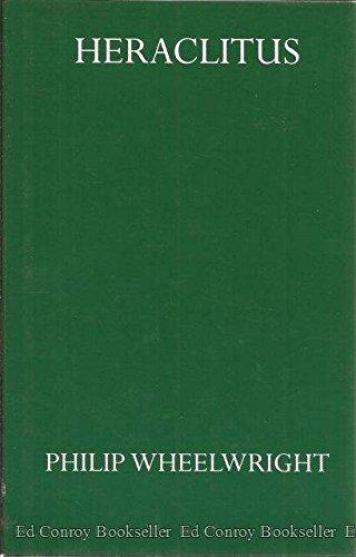 Heraclitus: Wheelwright, Philip