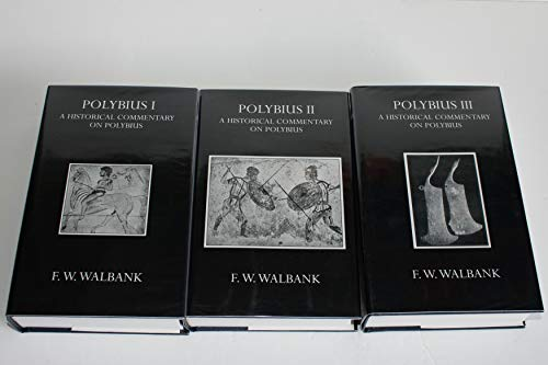 A Historical Commentary on Polybius: Walbank, F. W