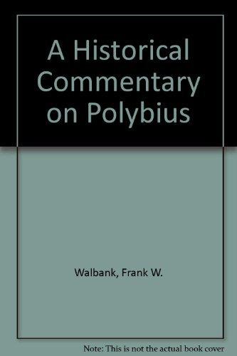 Polybius I, II , III. A historical: Walbank, F.W.: