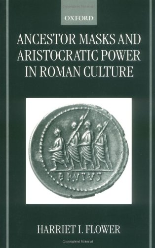 9780199240241: Ancestor Masks and Aristocratic Power in Roman Culture