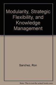 9780199240296: Modularity, Strategic Flexibility, and Knowledge Management