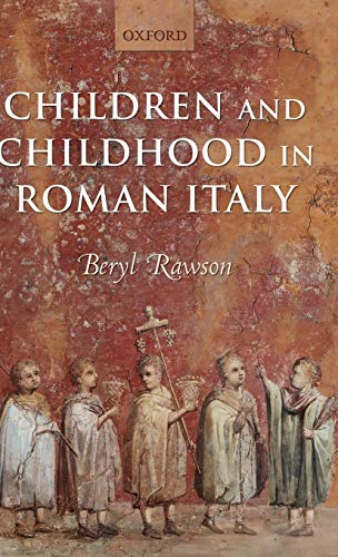 9780199240340: Children and Childhood in Roman Italy
