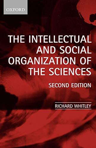 9780199240456: The Intellectual and Social Organization of the Sciences