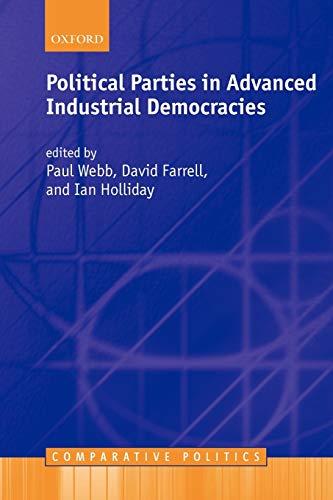 Political Parties in Advanced Industrial Democracies (Comparative Politics)