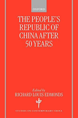 9780199240654: The People's Republic of China after 50 Years (Studies on Contemporary China)