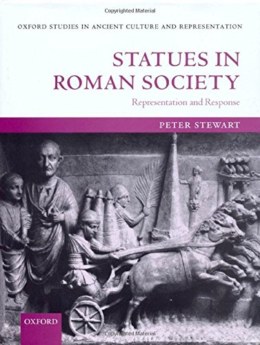 9780199240944: Statues in Roman Society: Representation and Response (Oxford Studies in Ancient Culture & Representation)