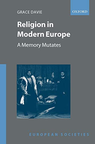 9780199241248: Religion in Modern Europe: A Memory Mutates (European Societies)