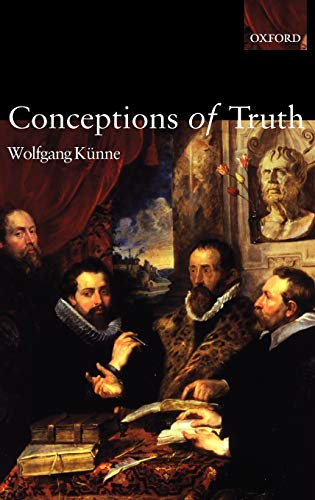 9780199241316: Conceptions of Truth