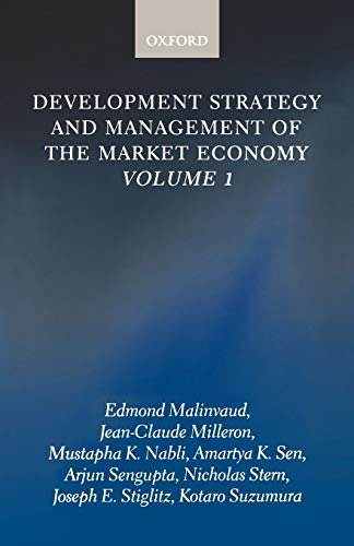 Development Strategy and Management of the Market: Joseph E. Stiglitz
