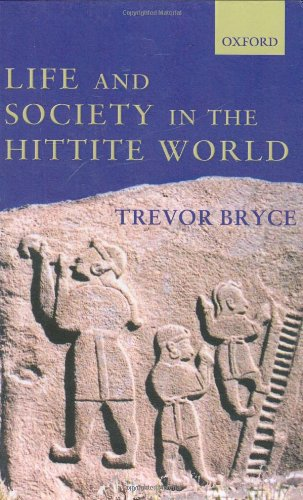 9780199241705: Life and Society in the Hittite World
