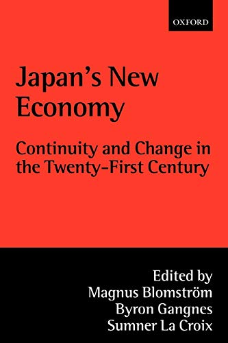 9780199241736: Japan's New Economy: Continuity and Change in the Twenty-First Century