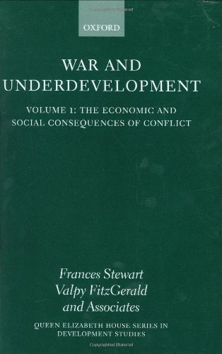9780199241866: The Economic and Social Consequences of Conflict (War and Underdevelopment, Volume 1)