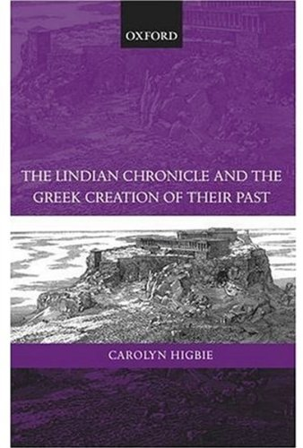 9780199241910: The Lindian Chronicle and the Greek Creation of their Past