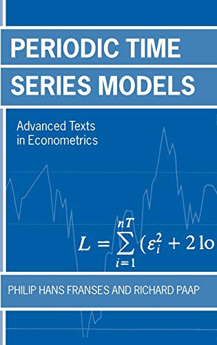 9780199242023: Periodic Time Series Models (Advanced Texts in Econometrics (Hardcover))