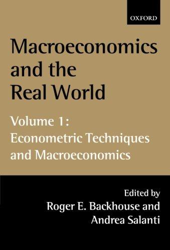 9780199242047: Macroeconomics and the Real World: Volume 1: Econometric Techniques and Macroeconomics