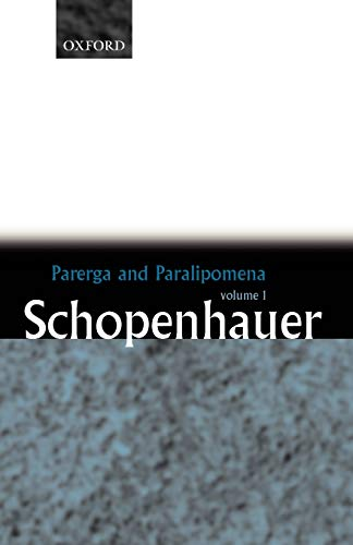 9780199242207: Parerga and Paralipomena: Volume 1: Six Long Philosophical Essays
